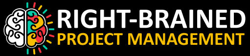 Right-Brained Project Management